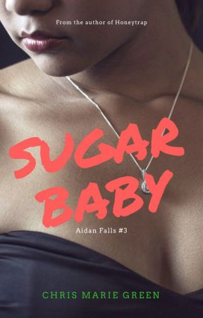 Sugarbaby (Aidan Falls, #3) by ChrisMarieGreen
