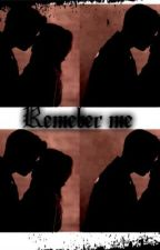 Remember Me (Jason mccann) *Book 2 to She's mine all mine*#2014 by Swaggiebitch1995