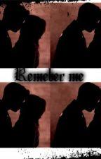 Remember Me (Jason mccann) *Book 2 to She's mine all mine*#2014 by Swaggiebitch1995