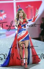 Taylor's Secret (Combo Shipments FanFic) by parkswifty