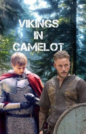 Vikings in Camelot by moonlightsonata_23