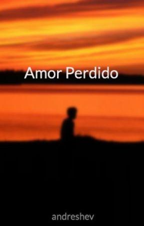 Amor Perdido by andreshev