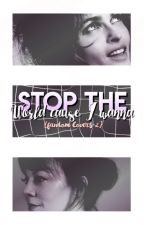 ✧ stop the world cause i wanna ✧ ┋ open by -badfaith