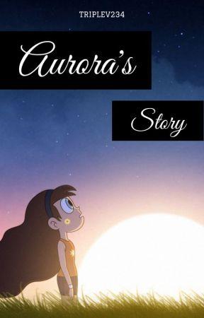 Aurora's Story (SVTFOE Starco Fanfiction) by TripleV234