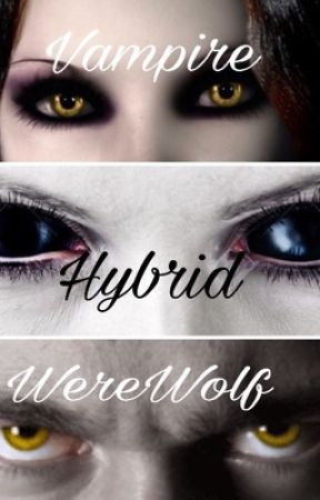 Hybrids, WereWolves, and Vampires Roleplay by -Uchiha-Kittzy-