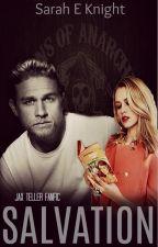 Salvation//Jax Teller Fanfic by Sarah_Knight_