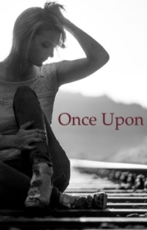 Once upon  by werewolf_fangirl24
