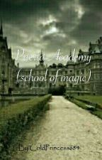 Paeria Academy :  School of Magic by ColdPrincess684