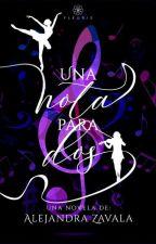 Una Nota Para Dos © by AlejandraZavala132
