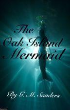 The Oak Island Mermaid (ON HOLD) by xx_ChantillyLace_xx
