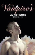 A Vampire's Mystique  by PrinceDel