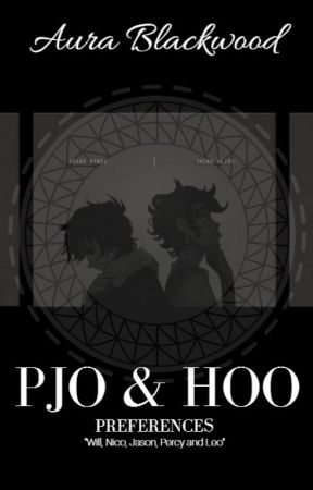 PJO & HoO Preferences by chanyears