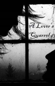 A Lover's Quarrel by xailoki