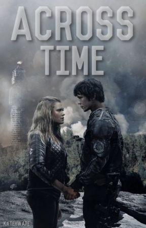 Across Time [Bellarke] by KateHWare