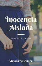 Inocencia Aislada  by Vidavirix