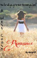 A West Coast Romance by 666F_U_C_K666