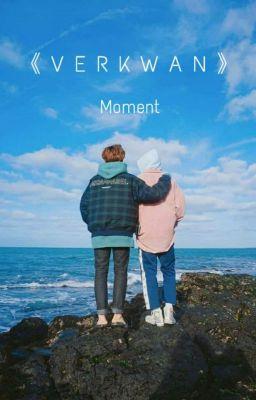 Đọc truyện 《SEVENTEEN | VERKWAN》 VerKwan Moment