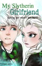 My Slytherin Girlfriend: Jack Frost and Elsa Hp Au by Twisted_rabbit