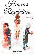 Heaven's Regulations {Rewrite} by NarutoKura