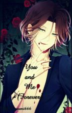 You and Me (Forever) || DL by Nasumi666