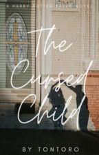 [Đồng nhân Harry Potter] The Cursed Child_ đứa trẻ bị nguyền rủa. by tontoro2865