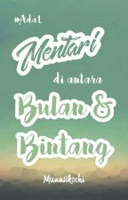 [AS1] Mentari Di antara Bulan dan Bintang - END by munasikochi