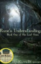 RUNE'S UNDERSTANDING(Book 1)The Lost Series) by KarrieBloomer