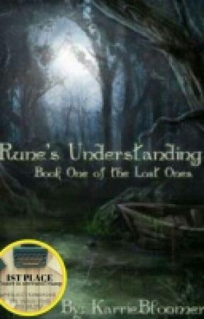 Rune's Understanding (Book 1) The Lost Ones by KarrieBloomer