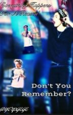 Dont You Remember? (Lilo. Lirry. AU) by yerpgege