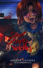 Short Scary Riddles  by Horror_Lover54