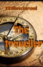 The traveller by 123ilovetoread