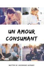 Un amour consumant by cassou03
