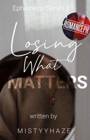 Losing What Matters by mistyyhaze