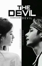The Devil - TaeZy ✔ ( END ) by shint_a