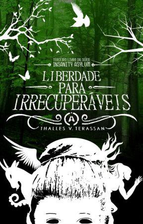 3 - Liberdade Para Irrecuperáveis by ThallesTerassan