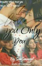 swasan: I love u only u  by swasanangel