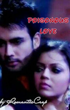 Poisonous Love (Ongoing) by RomanticCrap
