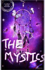 THE MYSTICS by Saloni3465