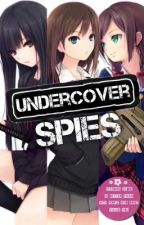 #ProjectCrossfire: Undercover Spies by unknownymous_spy