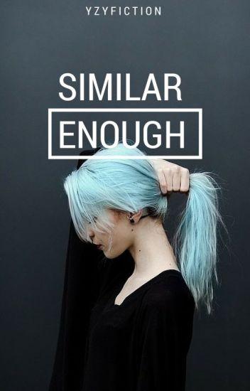 Similar Enough |Harry Styles|