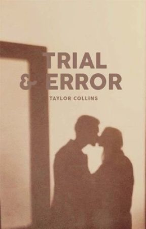 Trial & Error by citygates
