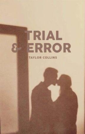 Trial & Error by citygates