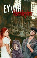 Eyvah Hamileyim! by azrazara567