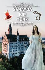 Sarayda Bir Türk  by MirtSay
