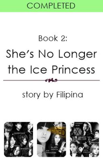 (Book 2) She's No Longer the Ice Princess (Editing)