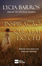 Inspiração que vem do céu by AutoraLyciaBarros