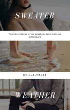 Sweater Weather {#Wattys2017} by JasmineAdeliaTulip
