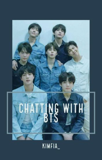 Chatting With BTS✔️
