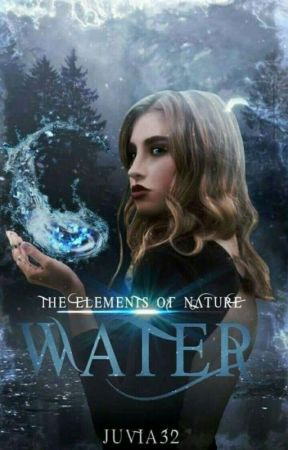 The Elements of Nature || Water by JUVIA32