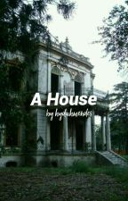 A House by hydahmendes